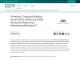 Wireless Charging Market worth $13.4 billion by 2026 – Exclusive Report by MarketsandMarkets™