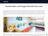 Second Homes: A Safe Workation Spot Post Covid