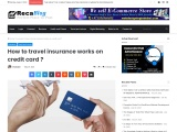 How to travel insurance works on credit cards