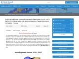 India Payment Market & Volume, Revenue by Digital Mode, Companies, Forecast By 2027