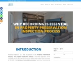 Why recording the whole work is essential in the property preservation inspection process?