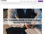 The Complete Guide to How to Make Money from Apps