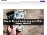 How to Own A Mobile App And Make Money With It?