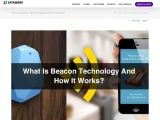What Is Beacon Technology and How It Works? What is Beacons Technology?
