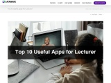 Top 10 Useful Apps for Lecturer