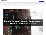 Data Science: The Key To Streamlining Customer Engagement For Financial Institutions