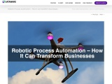 Robotic Process Automation – How It Can Transform Businesses