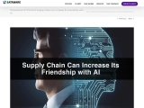 Disturbance Of COVID-19: Supply Chain Can Increase Its Friendship with AI