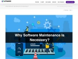 Why Software Maintenance Is Necessary?