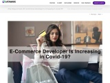 Why the Requirement of E-Commerce Developer Is Increasing in Covid-19?