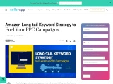 Amazon Long-tail Keyword Strategy to Fuel Your PPC Campaigns