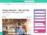 Amazon Merchant – Who Are They and How to Become One?