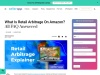 What Is Retail Arbitrage On Amazon? All FAQ Answered