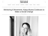 Mentoring A Movement, Katya Akuma Continues to Make a Social Change