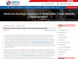 What are the Major Features of White Label Travel Website Development?