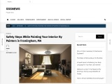 Safety Steps While Painting Your Interior By Painters in Framingham, MA