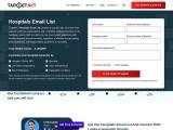 Hospitals Email List- TargetNXT