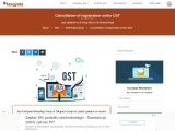 Cancellation of GST Registration – Reasons and Procedure