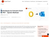 Techniques to Convert OLM to PST – Quick Method