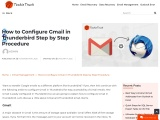 Learn how to Configure Gmail in Thunderbird.