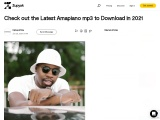 Check out the Latest Amapiano mp3 to Download in 2021