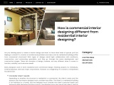 Commercial Interior Designing different from Residential Interior Designing