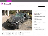 The Miami Car Accident Lawyer Is Nationally Recognized In Personal Injury Law