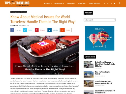 Know About Medical Issues for World Travelers: Handle Them in The Right Way!