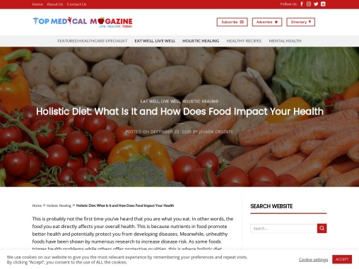 Holistic Diet: What Is It and How Does Food Impact Your Health