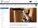 How to Adjust a Dewalt DCD996N Cordless Drill? – Toptopdeal.co.uk