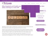 Why Hospitals and health care systems need to archive legacy data when moving to a new EHR