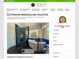 Bathroom Remodeling Houston – Unique Builders & Development Inc