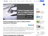 Patient Engagement: How To Make Patient Experience Valuable?