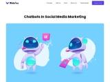 CHATBOTS IN SOCIAL MEDIA MARKETING
