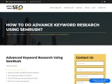 How to Do Advance Keyword research using SEMRush?