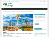Sightseeing Places to Visit in Nur Sultan