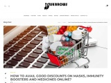 How To Avail Good Discounts On Masks, Immunity Boosters And Medicines Online