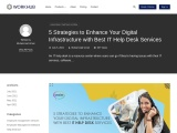 5 Strategies to Enhance Your Digital Infrastructure with Best IT Help Desk Services