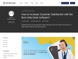How to Increase Customer Satisfaction with the Best Help Desk Software?