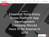 Essential Tools Every Cross Platform App Development Company Should Have In Its Arsenal In 2021