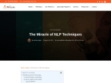 The Miracle of NLP Techniques Neuro Linguistic Programming (NLP)