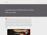 Amitabh gupta Biography | Pune Commissioner